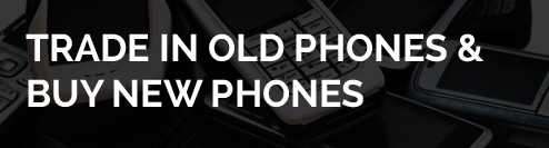 Trade in old phones and buy new phones